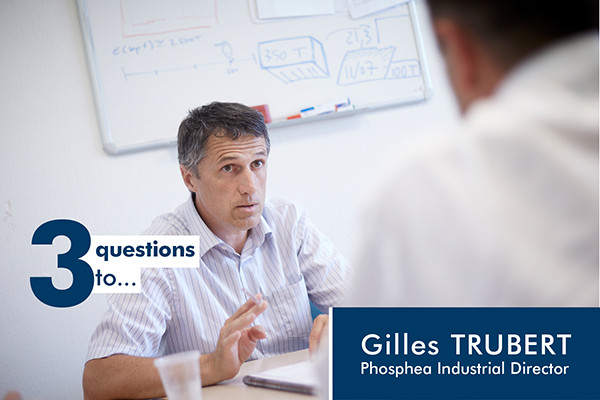 3 questions for Gilles Trubert: clients and quality come first